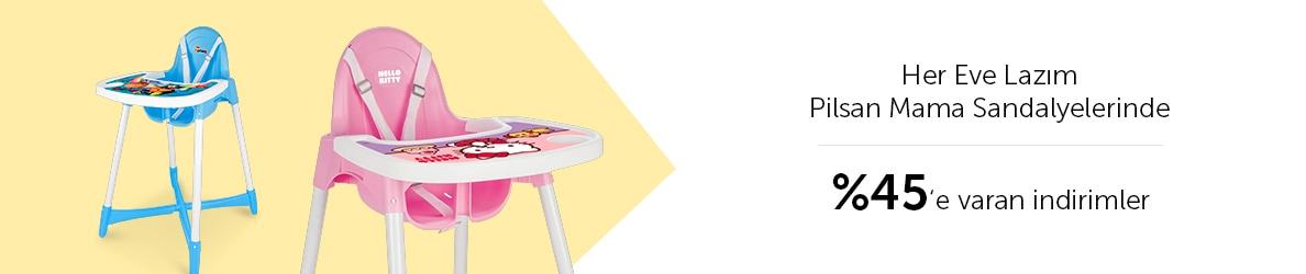 Her Eve Lazım Pilsan Mama Sandalyeleri %45'e Varan İndirimlerle