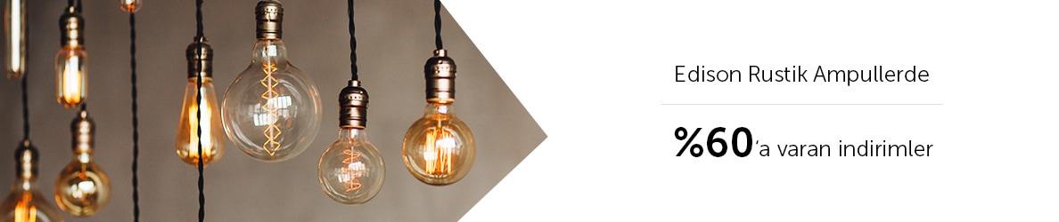 Edison Rustik Ampullerde %60'a Varan İndirimler