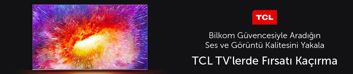 TCL TV'lerde Fırsat