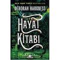 87211853 - Hayat Kitabı - Ruhlar Üçlemesi 3 - Deborah Harkness - n11pro.com