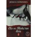 Ella ve Micha'nın Sırrı-Jessica Sorensen
