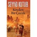 55641202 - Köyden Bir Çocuk - Seyyid Kutub - n11pro.com