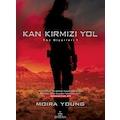 38539424 - Ephesus Yayınları Moira Young Kan Kırmızı Yol (Ciltli) - n11pro.com
