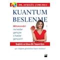 Kuantum Beslenme Dr. Ayşegül Çoruhlu DOĞAN KİTAP