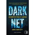 Dark Net: İnternetin Yeraltı Dünyası-Jamie Bartlett