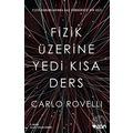 Fizik Üzerine Yedi Kısa Ders-Carlo Rovelli
