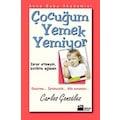 Çocuğum Yemek Yemiyor  Carlos Gonzales DOĞAN KİTAP