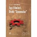 İşçi Filmleri, Öteki Sinemalar