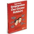 İşyerinde Sosyopatın Öne Geçme Rehberi