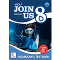 PHASELIS EDUCATION NEW JOIN US 8 VOCABULARY & TEST BOOK