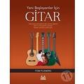 Yeni Başlayanlar İçin Gitar - Tom Flemıng - Arkadaş Yayınevi