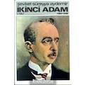 İkinci Adam Cilt: 1 1884-1938 / Şevket Süreyya Aydemir