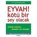 EYVAH KÖTÜ BİR ŞEY OLACAK/ALP KARAOSMANOĞLU