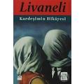 Kardeşimin Hikayesi Zülfü Livaneli
