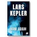 Kum Adam  Lars Kepler DOĞAN KİTAP