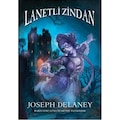 LANETLİ ZİNDAN/JOSEPH DELANEY