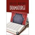 Dramaturgi - Hülya Nutku