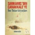 Sarıkamış'tan Çanakkale'ye-Ergun Göze