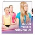 Çocuk Yogası Eğitmenlik Eğitimi