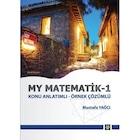 My Matematik 1 Konu Anlatımlı - Mustafa Yağcı -2018
