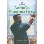 Pasteur'ün Mikroplarla Savaşı 8 Yaş+