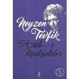 Azab-ı Mukaddes - Neyzen Tevfik