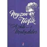 AZAB-I MUKADDES Neyzen Tevfik Kapı Yayınları