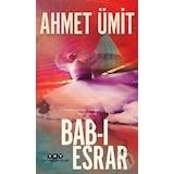 Babı Esrar - Ahmet Ümit - Yapı Kredi Yayınları