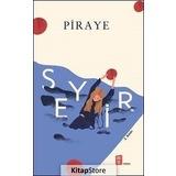 Seyir / Piraye