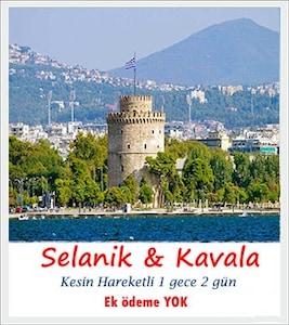 Ek Bedelsiz Selanik & Kavala turu