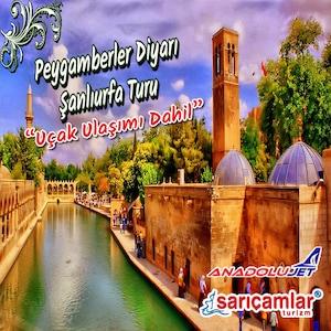Peygamberler Diyarı Şanlıurfa Uçaklı Tur Paketleri