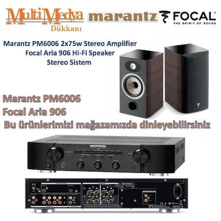 Marantz PM6006 + Focal Aria 906 Hi-Fi Stereo Sistem