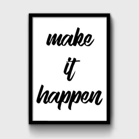 Make It Happen >> Make It Happen Tipografik Motivasyon Poster N11 Com