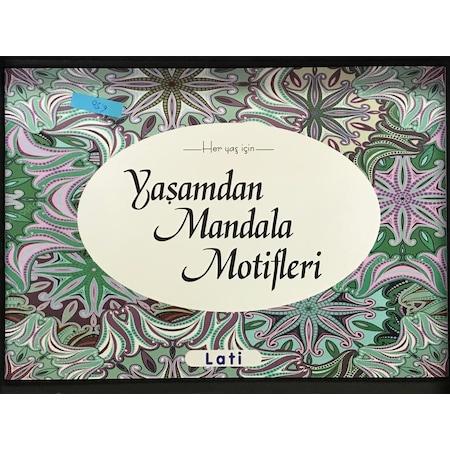 Lati Her Yas Icin Yasamdan Mandala Motifleri Boyama Kitabi 32 Syf