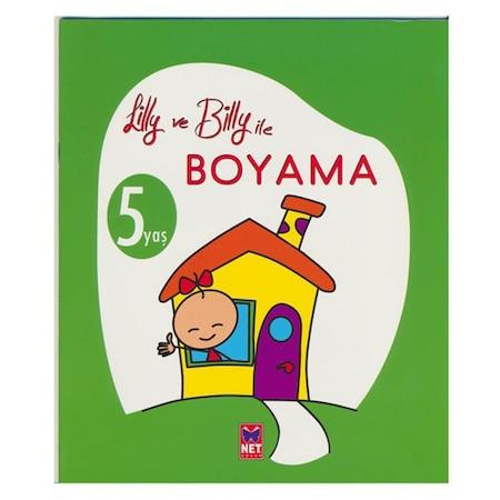 Lilly Ve Billy Ile Boyama 5 Yas Boyama Kitabi N11 Com