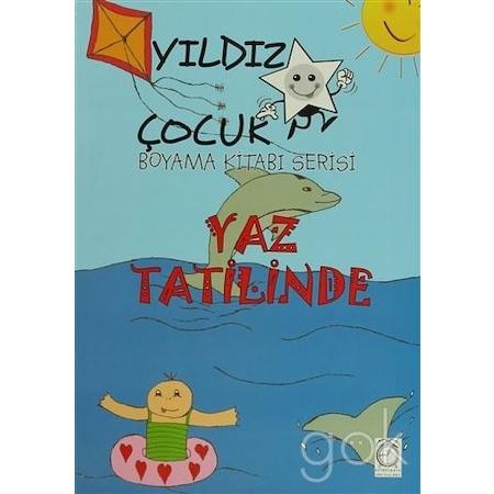 Yildiz Cocuk Boyama Kitabi Serisi Yaz Tatilinde N11 Com