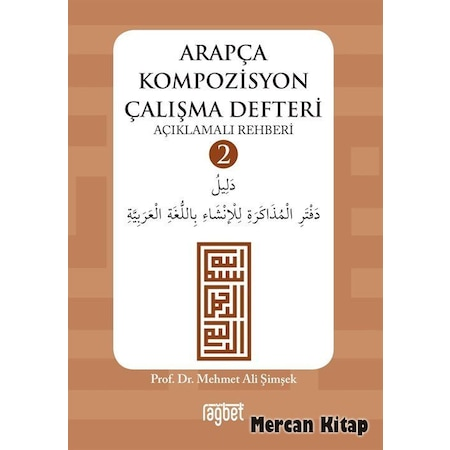 Arapca Kompozisyon Calisma Defteri 2 Prof Dr Mehmet Ali Si