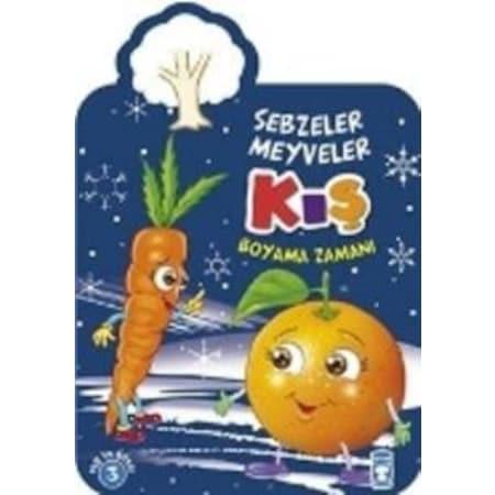Kis Sebzeler Meyveler Boyama Zamani N11 Com