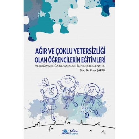 Ağır Çoklu Yetersizli Olan Çocukların Eğitimi Pınar Şafak - n11.com