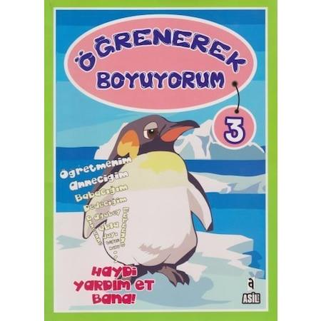 Ogrenerek Boyuyorum 3 Boyama Kitabi 4 6 Yas Asil Yayinlari N11 Com