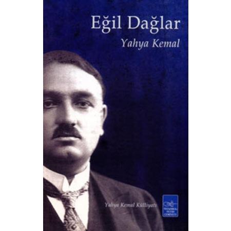 Eğil Dağlar Yahya Kemal Beyatlı Istanbul Fetih Cemiyeti Yayınlar