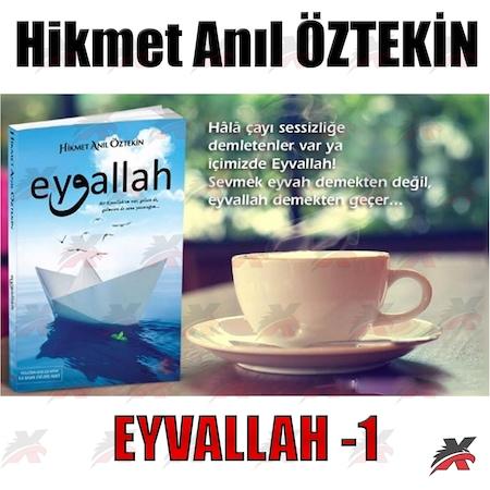 Eyvallah 1 Hikmet Anıl öztekin Hayy Kitap Roman 97860598419