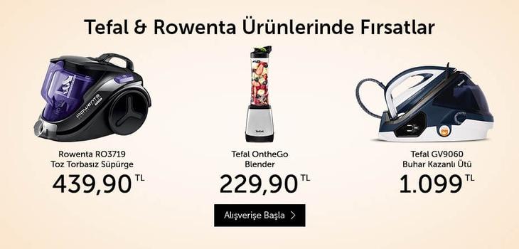 Tefal&Rowenta Ürünlerinde Fırsatlar