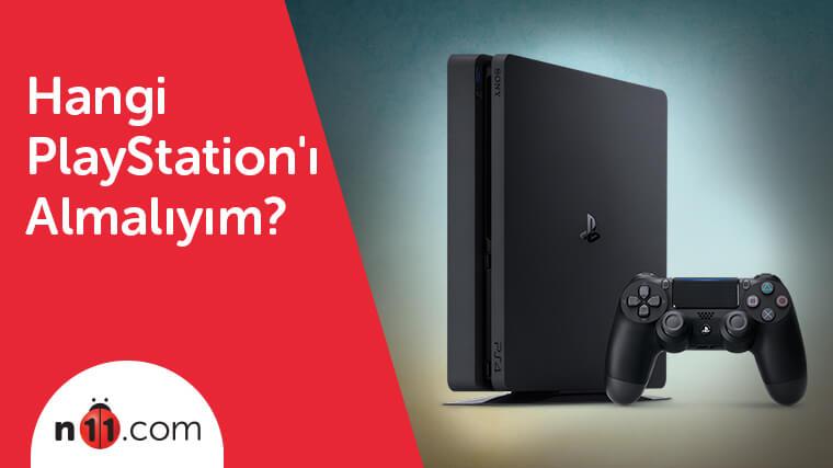 hangi playstation'u almalıyım?