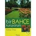 İlgi Alanınızı Geliştirebileceğiniz Bahçe Bakımı Kitapları